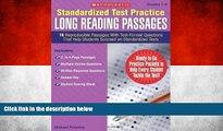READ NOW  Standardized Test Practice: Long Reading Passages: Grades 7-8: 16 Reproducible Passages