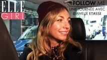 Les angoisses d'Amélie Etasse   Follow Me, une journée avec... Amélie Etasse   Vendredi 25/11 à 20h55 en exclusivité sur ELLE Girl