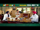 Oh My Pyo Ji - New Punjabi Movie | Dialogue Promo 5 | Latest Punjabi Movies 2014 | BINNU DHILLON