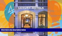 Buy NOW  Luxury Hotels Europe Martin Nicholas Kunz  Full Book