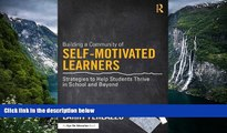 Big Sales  Building a Community of Self-Motivated Learners: Strategies to Help Students Thrive in