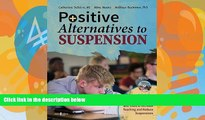 Buy NOW  Positive Alternatives to Suspension: Procedures, Vignettes, Checklists and Tools to
