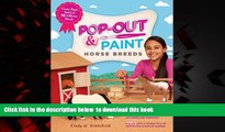 BEST PDF  Pop-Out   Paint Horse Breeds: Create Paper Models of 10 Different Breeds {READ