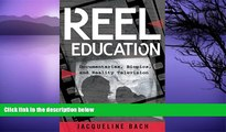 Big Sales  Reel Education: Documentaries, Biopics, and Reality Television (Minding the Media)
