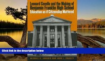 Deals in Books  Leonard Covello and the Making of Benjamin Franklin High School: Education As If