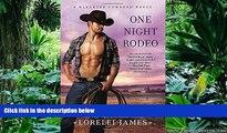 READ book  One Night Rodeo (Blacktop Cowboys Novel)  FREE BOOOK ONLINE