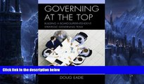Big Sales  Governing at the Top: Building a Board-Superintendent Strategic Governing Team  Premium