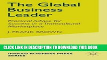 Best Seller The Global Business Leader: Practical Advice for Success in a Transcultural