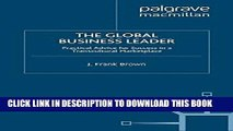 Ebook The Global Business Leader: Practical Advice for Success in a Transcultural Marketplace