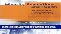 Best Seller Minority Populations and Health: An Introduction to Health Disparities in the U.S.