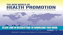 Ebook The New World of Health Promotion: New Program Development, Implementation, and Evaluation