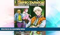 Buy NOW #A# Shojo Fashion Manga Art School, Boys: How to Draw Cool Characters, Action Scenes and