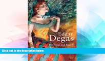 Buy #A# Edgar Degas: Drawings and Pastels  Full Ebook