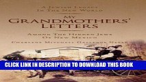 Books My Grandmothers  Letters: Among the Hidden Jews of New Mexico Download Free