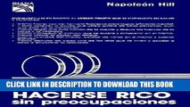 KINDLE Como Hacerse Rico Sin Preocupaciones / Get Rich Worryfree (Spanish Edition) PDF Ebook