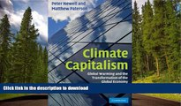 FAVORITE BOOK  Climate Capitalism: Global Warming and the Transformation of the Global Economy