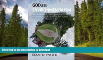 READ  Godless Environmentalism: The Failure of Environmental Protection and Our Hidden Power to