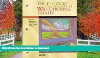 FAVORITE BOOK  High Court Case Summaries on Wills, Trusts, and Estates (Keyed to Dukeminier,