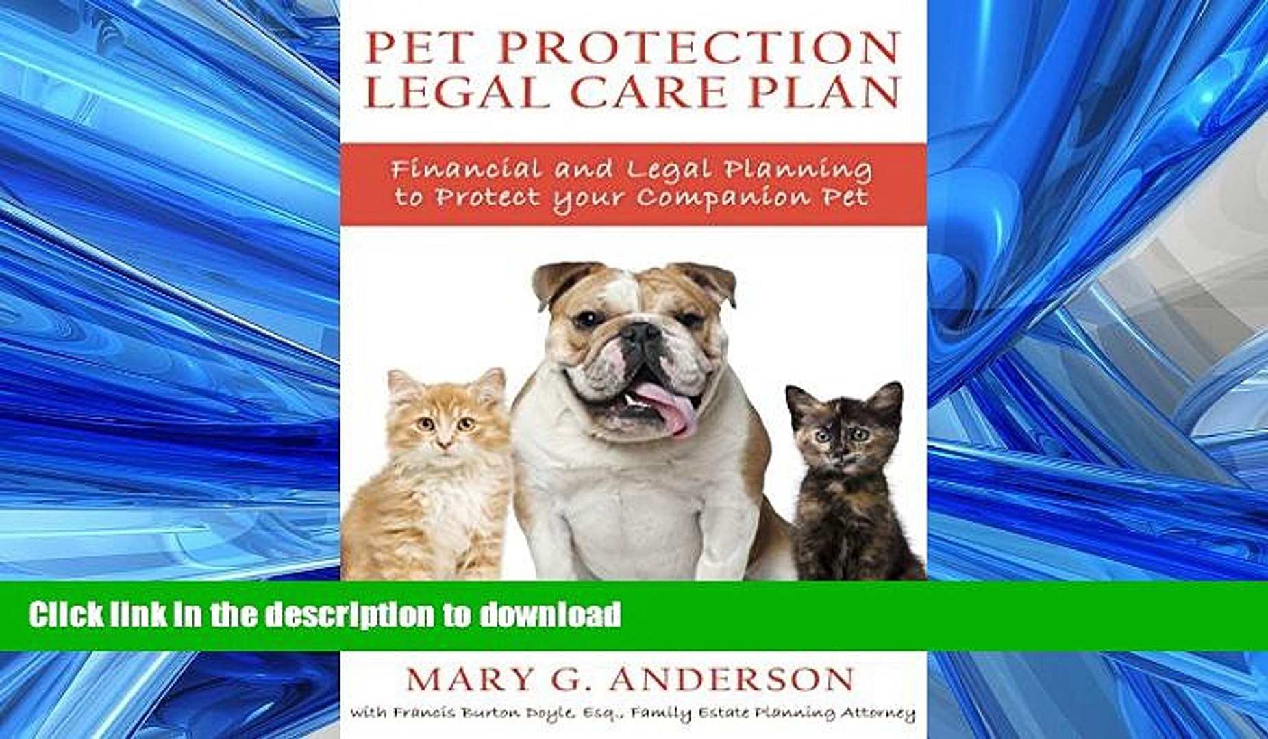 READ  Pet Protection Legal Care Plan: Financial and Legal Planning to Protect Our Companion Pets