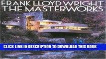 [READ] Mobi Frank Lloyd Wright: The Masterworks Audiobook Download
