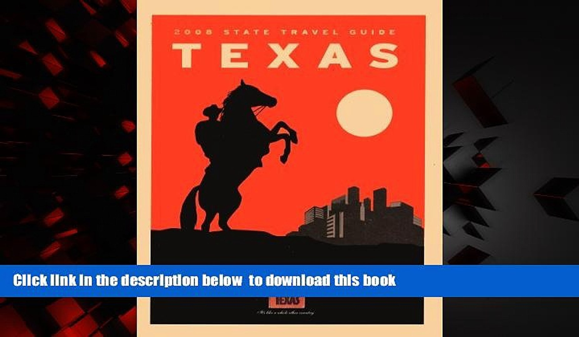 Best book  Texas 2008 State Travel Guide: Map, Travel Information, Events, Big Bend Country, Gulf