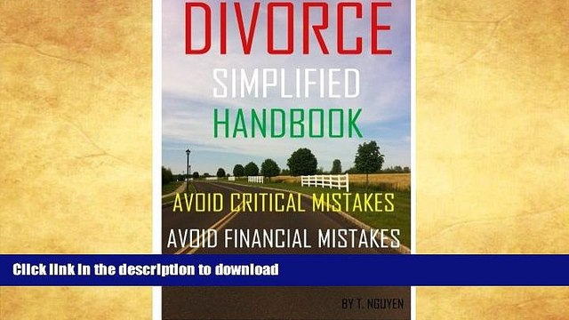 GET PDF  Divorce Simplified Handbook - Avoid Critical Mistakes, Avoid Financial Mistakes,   Avoid