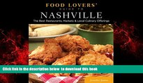 Best book  Food Lovers  Guide to® Nashville: The Best Restaurants, Markets   Local Culinary