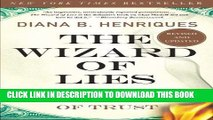 Books The Wizard of Lies: Bernie Madoff and the Death of Trust Download Free