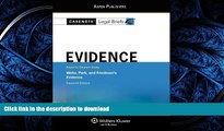 FAVORITE BOOK  Casenote Legal Briefs: Evidence,Keyed to Waltz, Park,   Friedman, Eleventh Edition
