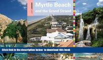 liberty books  Insiders  Guide® to Myrtle Beach and the Grand Strand (Insiders  Guide Series)