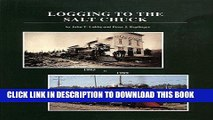 [READ] Mobi Logging to the Salt Chuck: Over 100 Years of Railroad Logging in Mason County