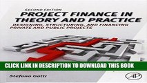 MOBI Project Finance in Theory and Practice, Second Edition: Designing, Structuring, and Financing