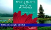 FAVORITE BOOK  Teaching Students with Emotional Disturbance: A Practical Guide for Every Teacher