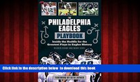 liberty book  The Philadelphia Eagles Playbook: Inside the Huddle for the Greatest Plays in Eagles