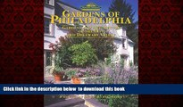 liberty books  Gardens of Philadelphia (Pennsylvania s Cultural   Natural Heritage) BOOOK ONLINE