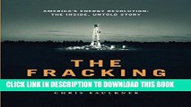[PDF] The Fracking Truth:America s Energy Revolution: America s Energy Revolution: the Inside,