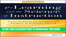 KINDLE e-Learning and the Science of Instruction: Proven Guidelines for Consumers and Designers of