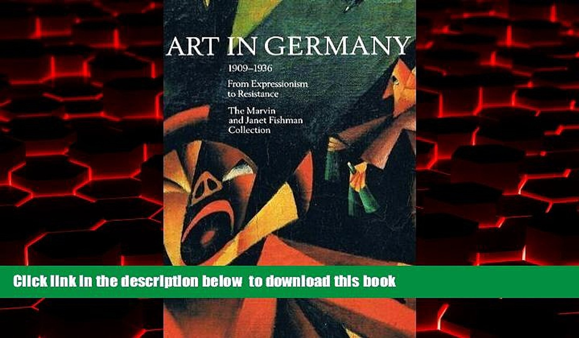 Best book  Art in Germany 1909-1936: From Expressionism to Resistance : The Marvin and Janet