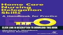 [FREE] Audiobook Home Care Nursing Delegation Skills: A Handbook for Practice Download Online
