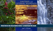 Best book  Daytrips and Getaway Weekends in Vermont, New Hampshire, and Maine (Daytrips   Getaway