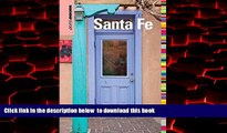 liberty book  Insiders  Guide® to Santa Fe (Insiders  Guide Series) BOOOK ONLINE