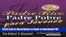 Download Padre Rico Padre Pobre para jóvenes (Rich Dad, Poor Dad for Teens) (Padre Rico Advisors)
