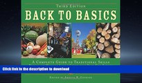 FAVORITE BOOK  Back to Basics: A Complete Guide to Traditional Skills, Third Edition FULL ONLINE