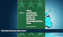 FREE DOWNLOAD  Primary Purpose Rule in British Immigration Law (GEMS) #A#  FREE BOOOK ONLINE