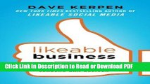 Read Likeable Business: Why Today s Consumers Demand More and How Leaders Can Deliver PDF Free