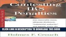 KINDLE Contesting IRS Penalties (Series 500: Audits   Appeals) PDF Ebook