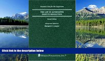 FREE PDF  The Law of Dispute Resolution: Arbitration and Alternate Dispute Resolution (Legal