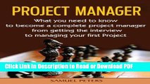 Read Project Manager: All you need to be a complete project manager (Manager, Leadership, Project,