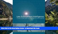 Best books  Law Enforcement Intelligence:  A Guide for State, Local, and Tribal Law Enforcement
