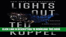 EPUB DOWNLOAD Lights Out: A Cyberattack, A Nation Unprepared, Surviving the Aftermath PDF Online